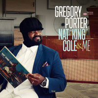 "Gregory Porter - Nat ""King"" Cole & Me (Deluxe)"