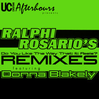 Ralphi Rosario - Do You Like the Way That It Feels (Remixes)