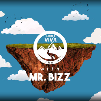 Mr. Bizz - Natura Viva In The Mix With Mr. Bizz