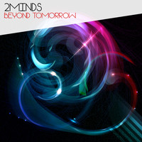 2minds - Beyond Tomorrow