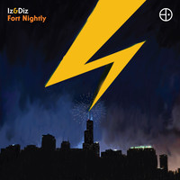 Iz & Diz - Fort Nightly