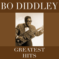 Bo Diddley - Greatest Hits