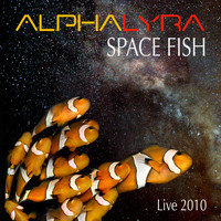 Alpha Lyra - Space Fish (Live 2010)