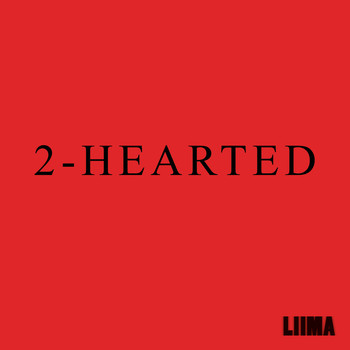 Liima - 2-Hearted