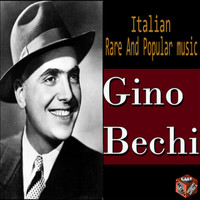 Gino Bechi - Italian rare and popular music - Gino Bechi