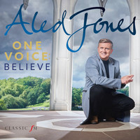 Aled Jones - One Voice: Believe