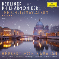 Berliner Philharmoniker - The Christmas Album (Vol. 2)
