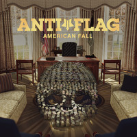 Anti-Flag - American Fall (Explicit)