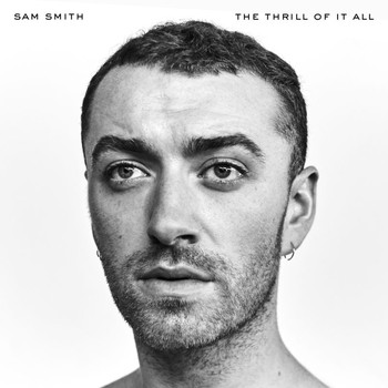 Sam Smith - The Thrill Of It All (Explicit)