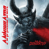 Annihilator - For The Demented (Explicit)