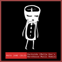 Maya Jane Coles - Darkside (feat. Chelou) (Mella Dee's Warehouse Music Remix)