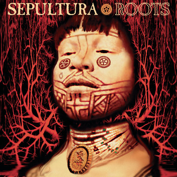 Sepultura - Roots (Remastered [Explicit])