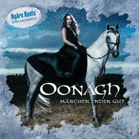 Oonagh - Märchen enden gut (Nyáre Ranta (Märchenedition))