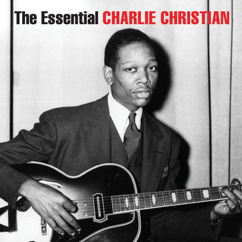 Charlie Christian - The Essential Charlie Christian
