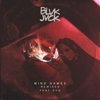 Blvk Jvck - Mind Games (feat. Dyo) (Remixes)