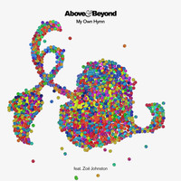 Above & Beyond feat. Zoë Johnston - My Own Hymn