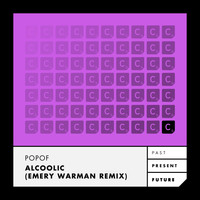 Popof - Alcoolic (Emery Warman Remix)