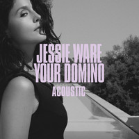Jessie Ware - Your Domino (Acoustic)