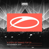 Armin van Buuren - A State Of Trance Top 20 - November 2017 (Selected by Armin van Buuren)