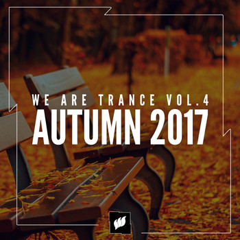 Various Artists - We Are Trance Vol.4 - Autumn 2017