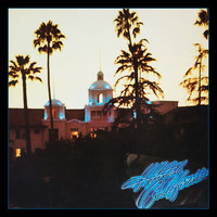 Eagles - Hotel California (Live at The Los Angeles Forum, 10/20-22/76)