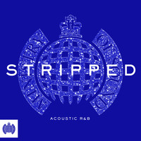Various - Stripped - Acoustic R&B - Ministry of Sound (Explicit)