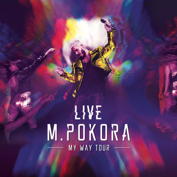 M. Pokora - My Way Tour Live