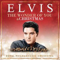 Elvis Presley - The Wonder of You & Christmas with Elvis and the Royal Philharmonic Orchestra