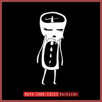 Maya Jane Coles - Darkside EP