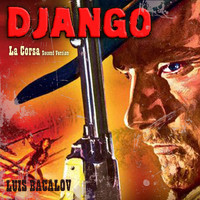 "Luis Bacalov - La Corsa - 2nd Version (From ""Django Unchained"" & ""Django"")"