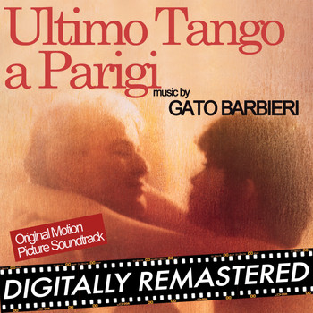 Gato Barbieri - Ultimo Tango a Parigi (Original Motion Picture Soundtrack) - Remastered