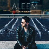 Aleem - Taken by You