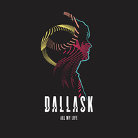 DallasK - All My Life