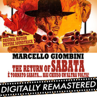 Marcello Giombini - The Return of Sabata - È Tornato Sabata... Hai Chiuso Un'altra Volta! (Original Motion Picture Soundtrack)