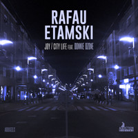 Rafau Etamski - Joy / City Life