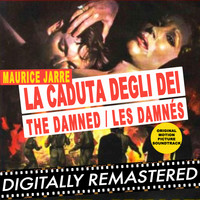 Maurice Jarre - La Caduta degli Dei - The Damned / Les damnés (Original Motion Picture Soundtrack)