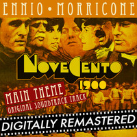 "Ennio Morricone - Novecento - 1900 - Main Theme (From ""Novecento - 1900"") [Original Soundtrack Track] - Single"