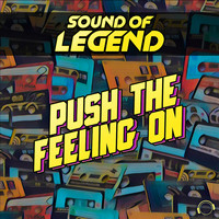 Sound of Legend - Push the Feeling On