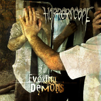 Horrorscope - Evoking Demons (Explicit)