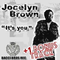 Jocelyn Brown - It's You (New Bonus Track)