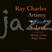 Ray Charles - Artistry+Soul=Jazz