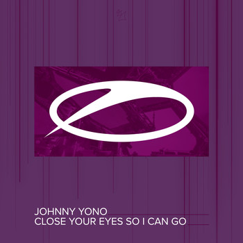 Johnny Yono - Close Your Eyes So I Can Go