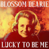 Blossom Dearie - Lucky To Be Me