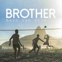 Marc Van Slow - Brother