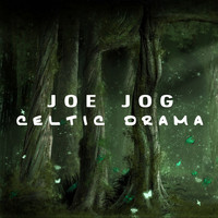 Joe Jog - Celtic Drama