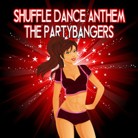 The Partybangers - Shuffle Dance Anthem (Explicit)