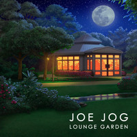 Joe Jog - Lounge Garden