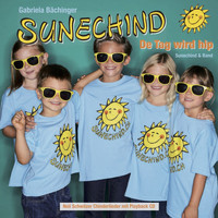 Sunechind - De Tag wird hip (feat. Sunechind Band)
