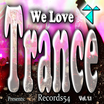 Various Artists - Records54 Presents: We Love Trance, Vol. 1.1