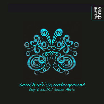 Various Artists - South Africa Underground, Vol. 3 - Deep & Soulful House Music